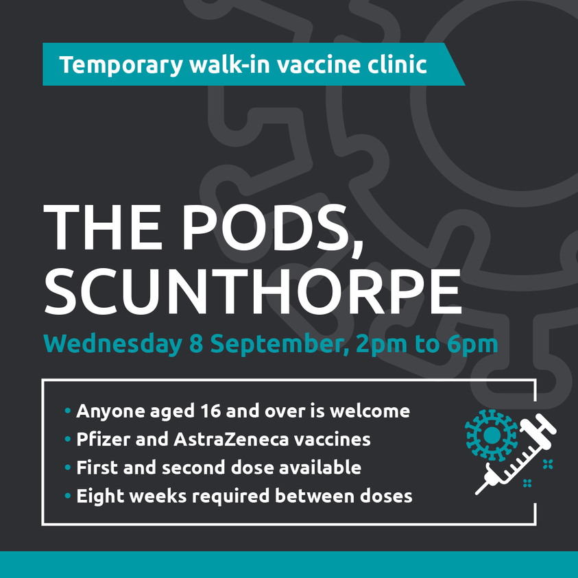 Temporary Walk-in Vaccine Clinic at The Pods Today (Wednesday 8th September)